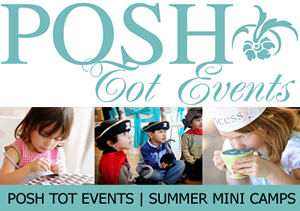 Posh Tot Events Summer Camp