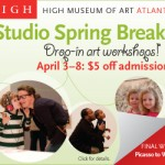 High Museum of Art Spring Break Drop in Workshops