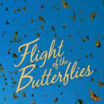 Flight of the Butterflies IMAX at Fernbank Museum of Natural History