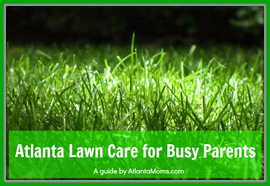 Atlanta lawn care services for busy parents