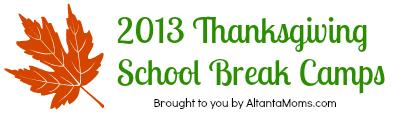 Atlanta Thanksgiving School Break Camps