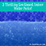 3 Thrilling Southeast Indoor Water Parks!