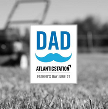 Father's Day at Atlantic Station
