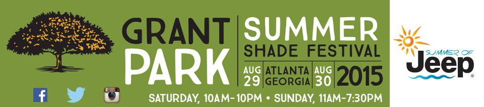 August 29, 2015: Grant Park Summer Shade Festival